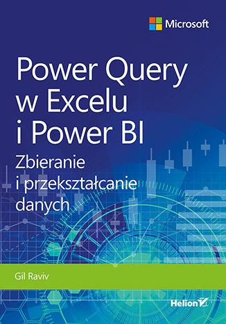 Okładka książki/ebooka Power Query w Excelu i Power BI. Zbieranie i przekształcanie danych