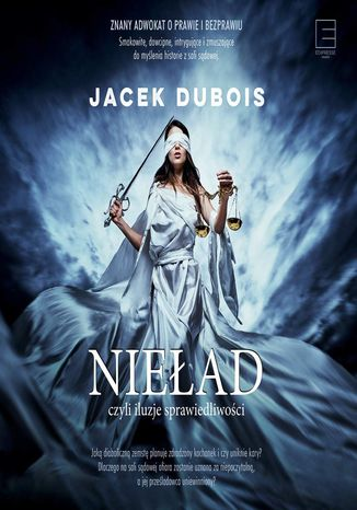 Okładka książki/ebooka Nieład, czyli iluzje sprawiedliwości