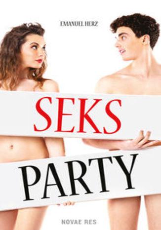 Okładka książki/ebooka Seks party