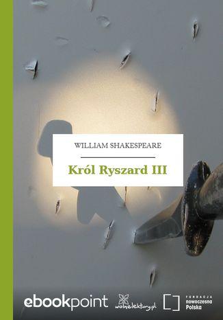 Okładka książki/ebooka Król Ryszard III