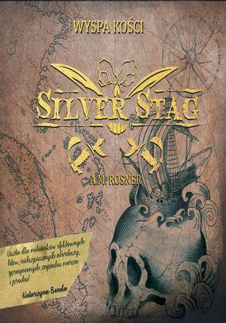 Okładka książki/ebooka Silver Stag. Wyspa Kości