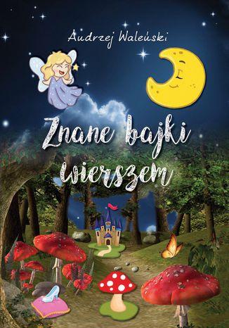 Okładka książki/ebooka Znane bajki wierszem