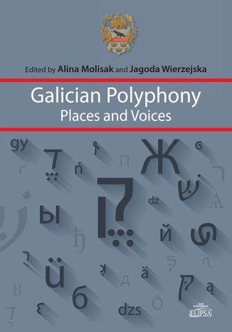 Okładka książki/ebooka Galician Polyphony Places and Voices