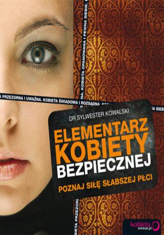 Okładka książki/ebooka Elementarz kobiety bezpiecznej