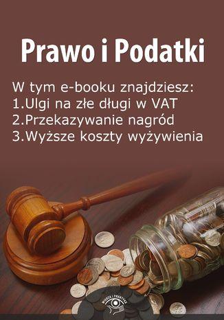 Okładka książki/ebooka Prawo i Podatki, wydanie maj 2014 r