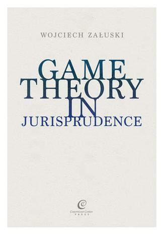 Okładka książki/ebooka Game Theory in Jurisprudence