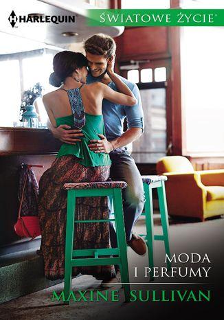 Okładka książki/ebooka Moda i perfumy
