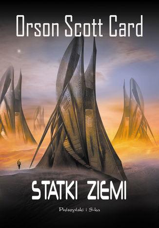 Okładka książki/ebooka Powrót do domu. (#3). Statki ziemi