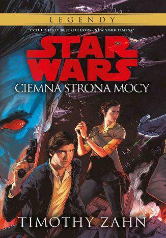 Okładka książki/ebooka Star Wars. Ciemna strona mocy. Tom 2