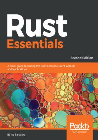Okładka książki/ebooka Rust Essentials - Second Edition