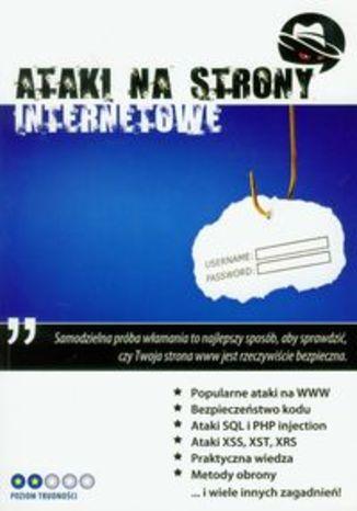 Okładka książki/ebooka Ataki na strony internetowe z płytą CD