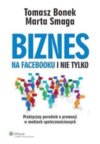 Okładka książki/ebooka Biznes na Facebooku i nie tylko