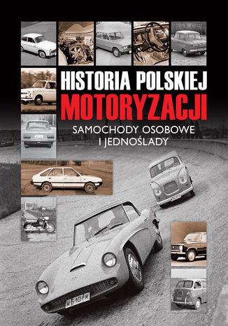 Okładka książki/ebooka Historia polskiej motoryzacji