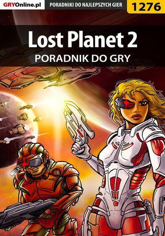 Okładka książki/ebooka Lost Planet 2 - poradnik do gry