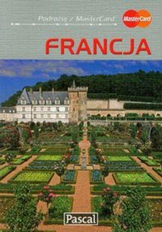 Okładka książki/ebooka Francja. Przewodnik ilustrowany Pascal