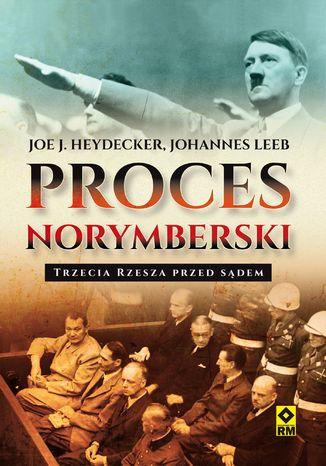 Okładka książki/ebooka Proces norymberski. Trzecia Rzesza przed sądem
