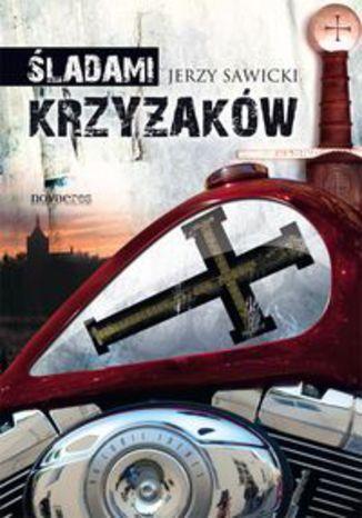 Okładka książki/ebooka Śladami Krzyżaków