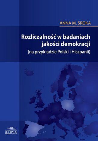 Okładka książki/ebooka Rozliczalność w badaniach jakości demokracji