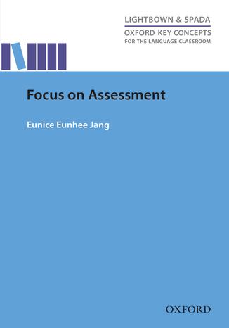 Okładka książki/ebooka Focus on Assessment - Oxford Key Concepts for the Language Classroom