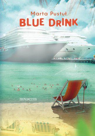 Okładka książki/ebooka Blue drink