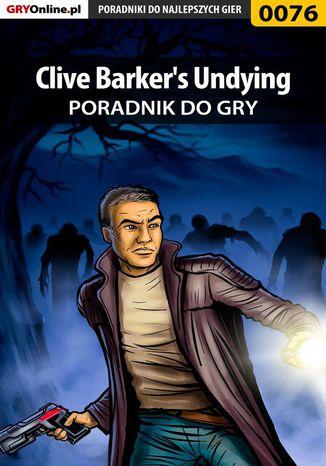 Okładka książki/ebooka Clive Barker's Undying - poradnik do gry