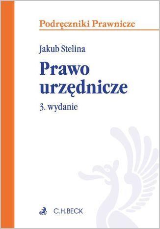 Okładka książki/ebooka Prawo urzędnicze. Wydanie 3