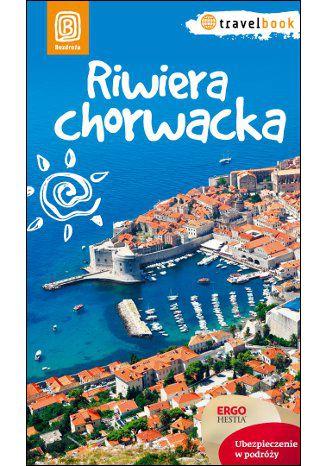 Okładka książki/ebooka Riwiera chorwacka. Travelbook. Wydanie 1