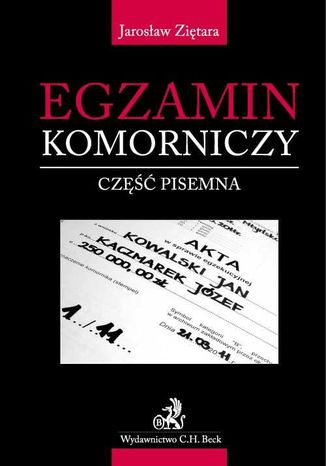 Okładka książki/ebooka Egzamin komorniczy - część pisemna