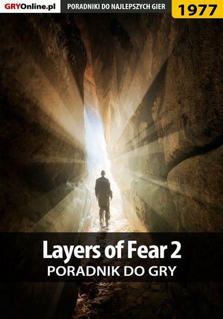 Okładka książki/ebooka Layers of Fear 2 - poradnik do gry