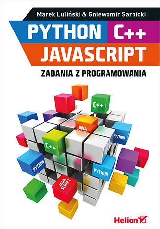 Okładka książki/ebooka Python, C++, JavaScript. Zadania z programowania