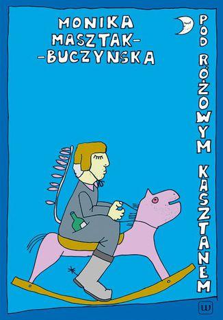 Okładka książki/ebooka Pod Różowym Kasztanem
