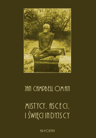 Okładka książki/ebooka Mistycy, asceci i święci indyjscy