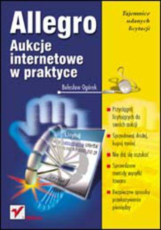 Okładka książki/ebooka Allegro. Aukcje internetowe w praktyce