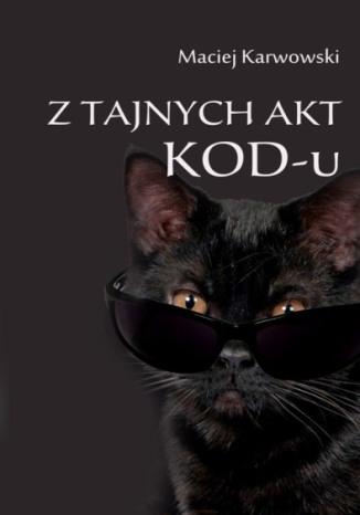 Okładka książki/ebooka Z tajnych akt KOD-u