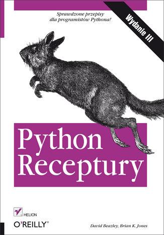 Okładka książki/ebooka Python. Receptury. Wydanie III