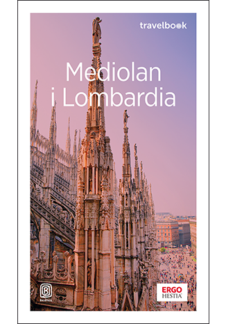 Okładka książki/ebooka Mediolan i Lombardia. Travelbook. Wydanie 3