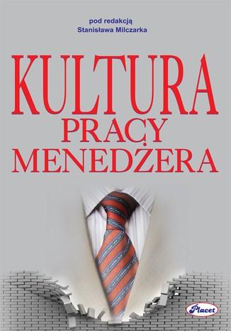 Okładka książki/ebooka Kultura pracy menedżera