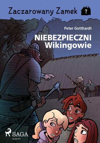 Okładka książki/ebooka Zaczarowany Zamek 7 - Niebezpieczni Wikingowie