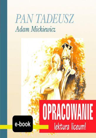 Okładka książki/ebooka Pan Tadeusz (Adam Mickiewicz) - opracowanie