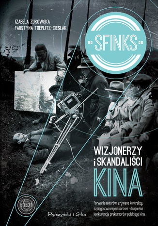 Okładka książki/ebooka Sfinks. Wizjonerzy i skandaliści kina