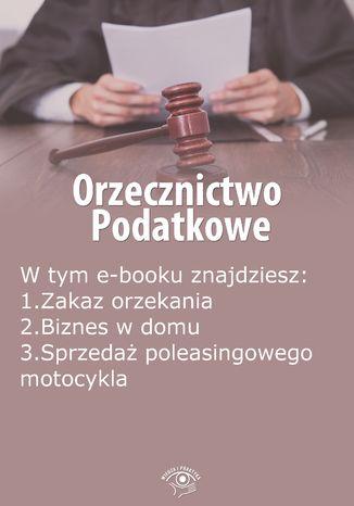 Okładka książki/ebooka Orzecznictwo podatkowe, wydanie wrzesień 2014 r