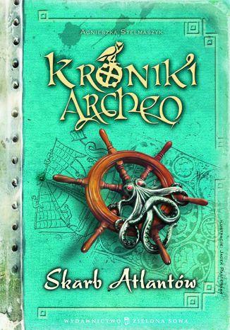Okładka książki/ebooka Kroniki Archeo cz.2. Skarb Atlantów