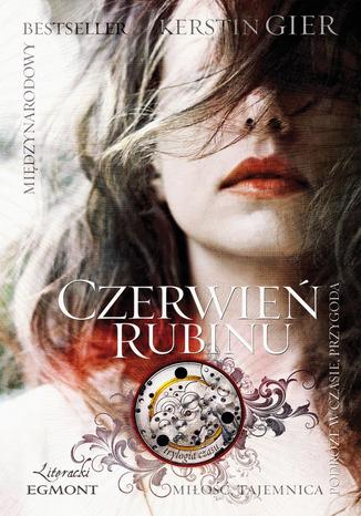 Okładka książki/ebooka Czerwień Rubinu. Trylogia czasu