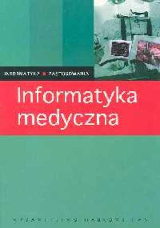 Okładka książki/ebooka Informatyka medyczna