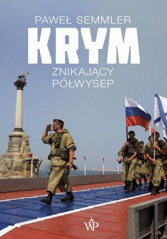 Okładka książki/ebooka Krym Znikający półwysep