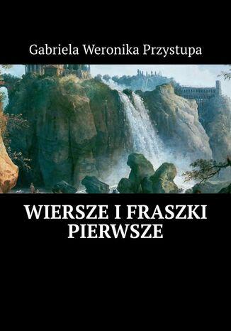 Okładka książki/ebooka Wiersze ifraszki pierwsze