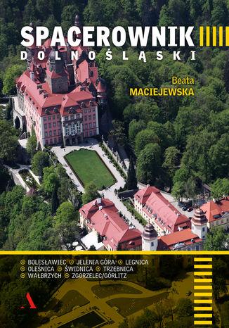 Okładka książki/ebooka Spacerownik dolnośląski