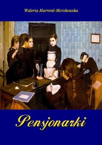 Okładka książki/ebooka Pensjonarki