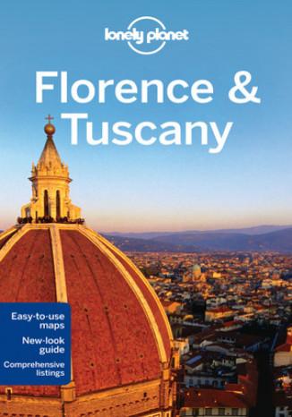 Okładka książki/ebooka Florencja i Toskania. Przewodnik Lonely Planet