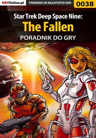 Okładka książki/ebooka Star Trek Deep Space Nine: The Fallen - poradnik do gry